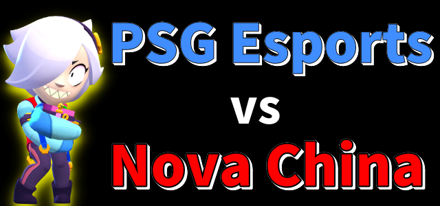 PSG Esports vs Nova China