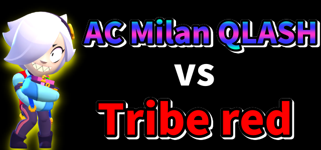 AC Milan QLASH vs Tribe red